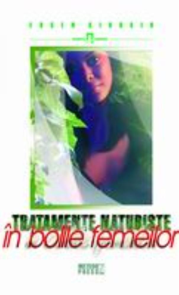 Tratamente naturiste in bolile femeilor