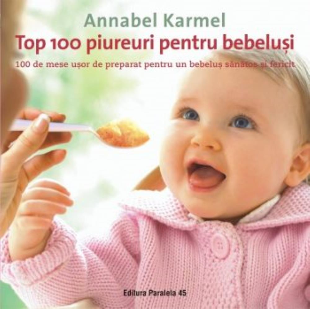 TOP 100 PIUREURI PENTRU BEBELUSI. ED. 2