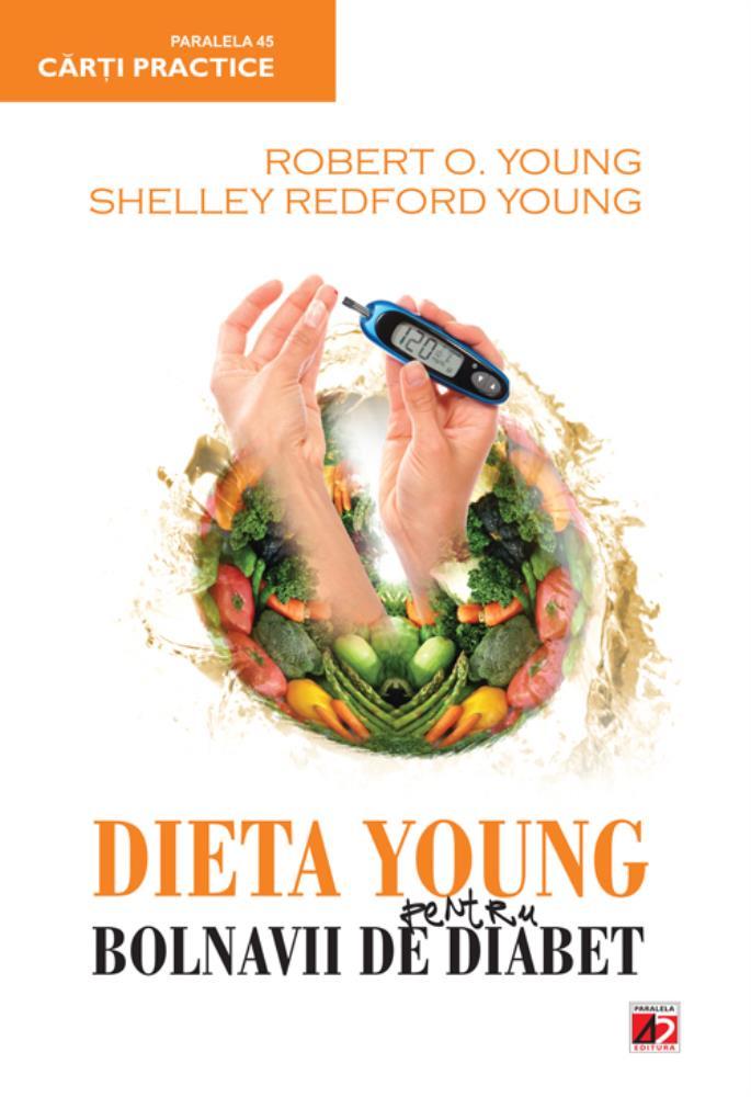 DIETA YOUNG PENTRU BOLNAVII DE DIABET ED. 2