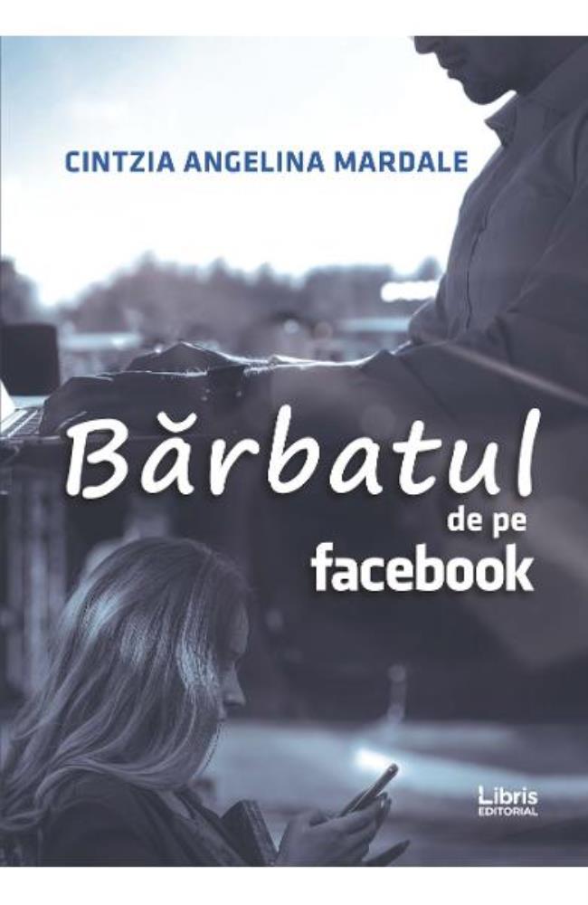 Barbatul de pe Facebook