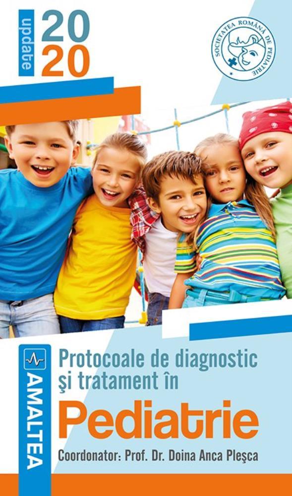 Protocoale de diagnostic si tratament in pediatrie 2020