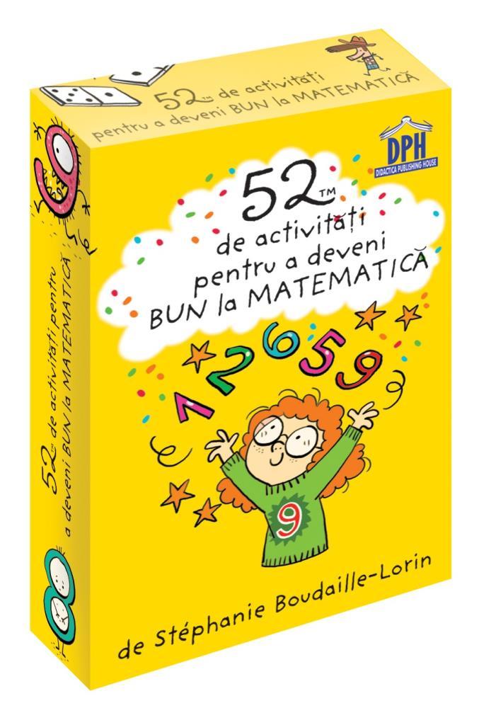 52 Jetoane pentru a deveni bun la Matematica