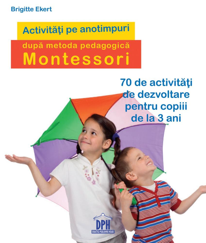 Activitati pe anotimpuri dupa metoda pedagogica Montessori
