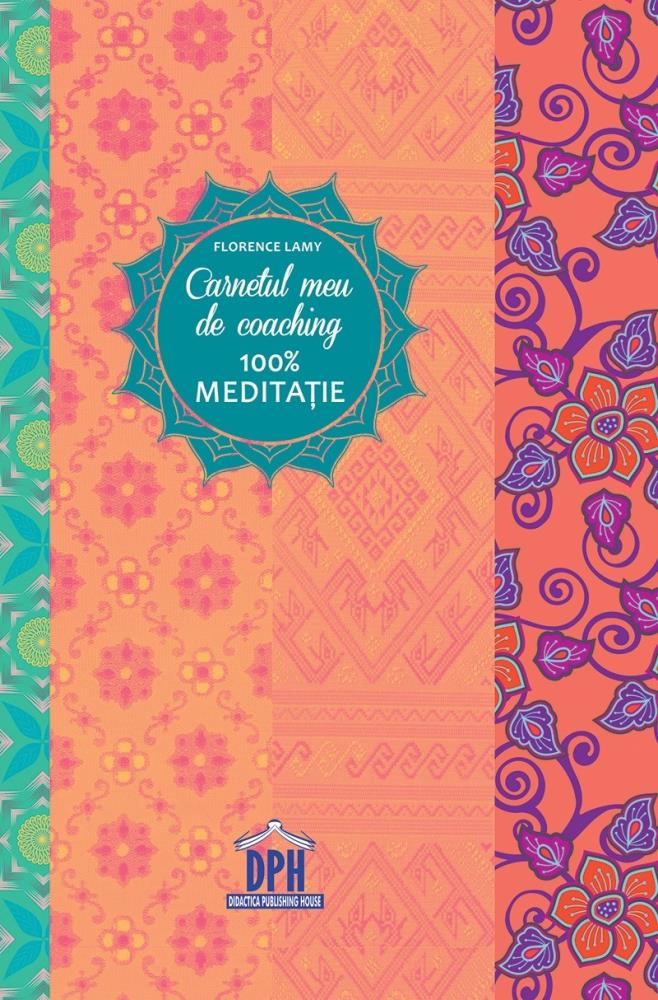 Carnetul meu de coaching - Meditatie