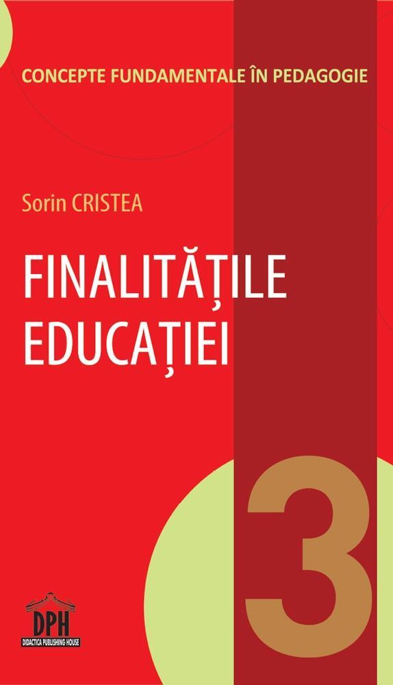 Finalitatile educatiei - Vol 3