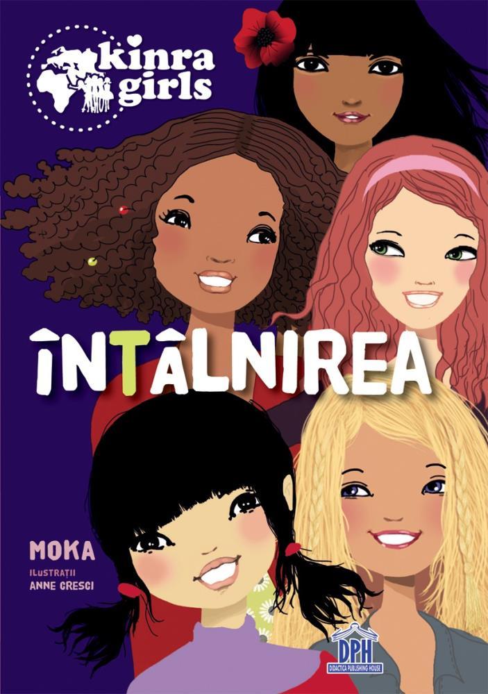 Kinra girls - Vol I - Intalnirea