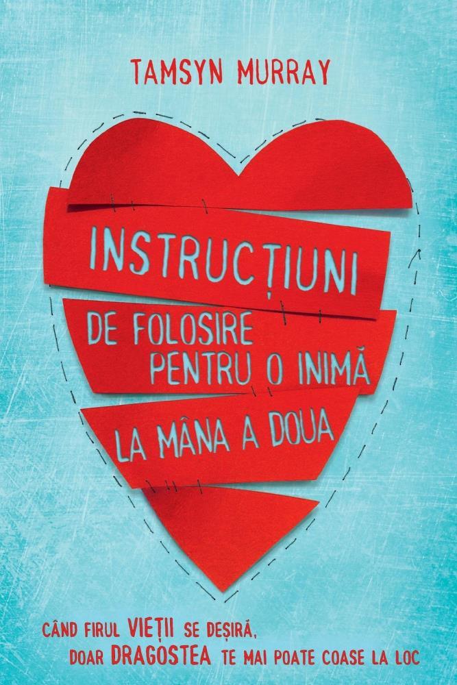 Instructiuni de folosire pentru o inima la mana a doua