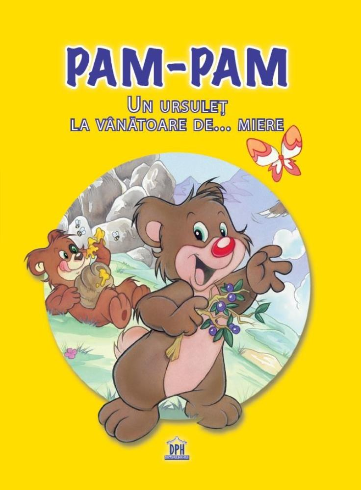 Pam-Pam - Un ursulet la vanatoare de... miere