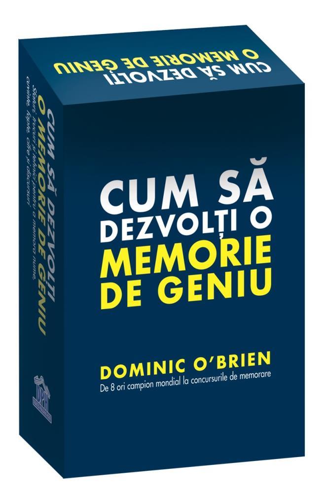 Cum sa dezvolti o memorie de geniu