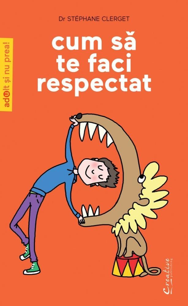 Cum sa te faci respectat