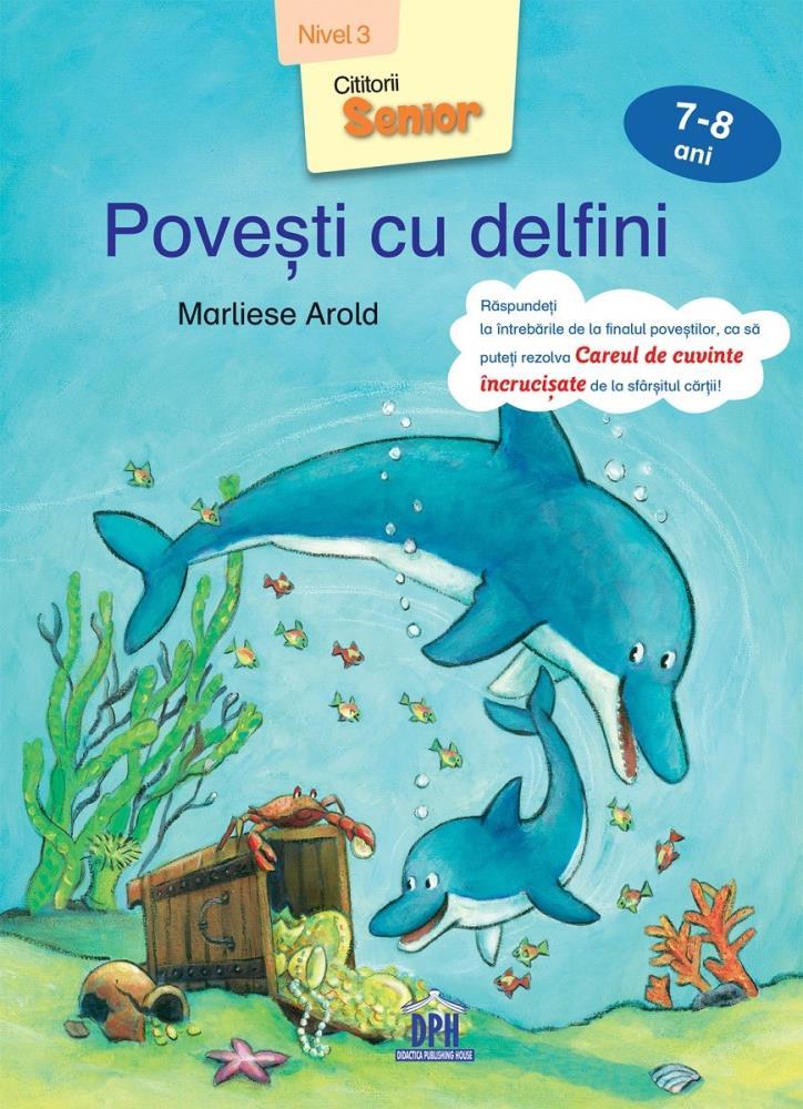 Povesti cu delfini - Nivel 3 - 7-8 ani