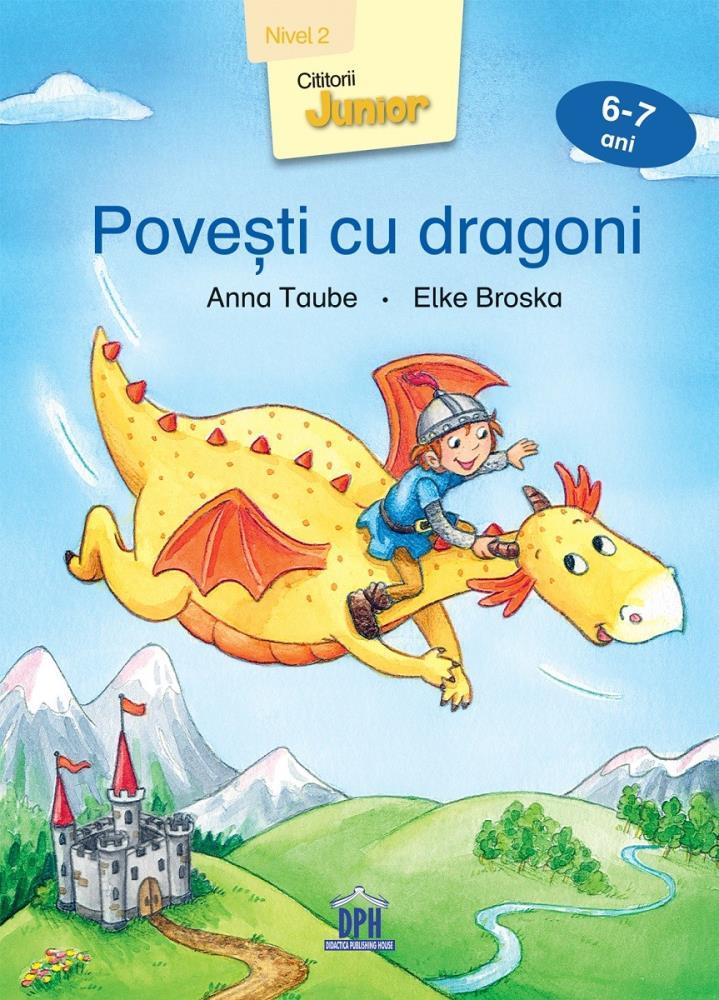 Povesti cu dragoni - Nivel 2 - 6-7 ani