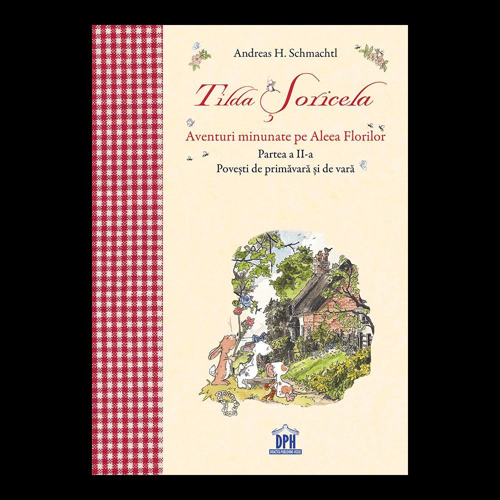 Tilda Soricela - Povesti de primavara si de vara