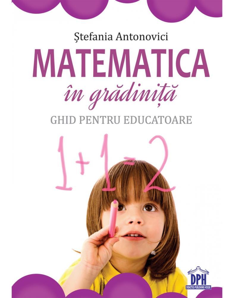 Matematica in gradinita - Ghid pentru educatoare