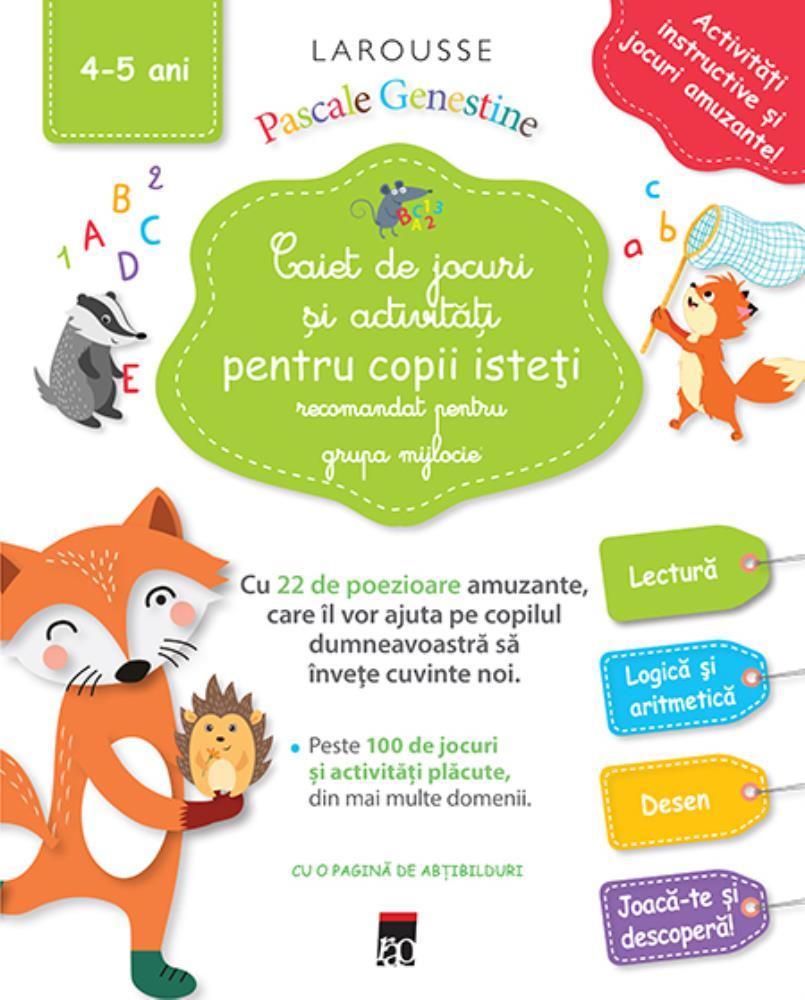 Caiet de jocuri si activitati pentru copii isteti (grupa mijlocie)