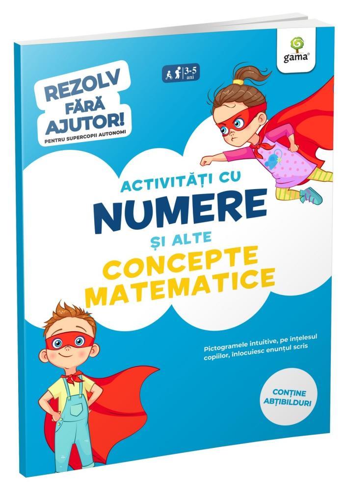 Activitati cu numere si alte concepte matematice • 3-5 ani