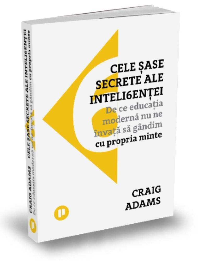 Cele sase secrete ale inteligentei