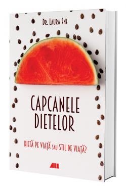 Capcanele Dietelor Dieta Pe Viata Sau Stil De Viata Bookzone